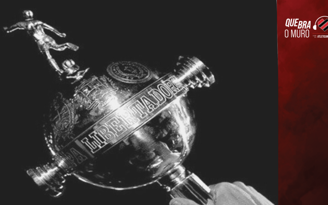 20 anos de Athletico Paranaense na Libertadores